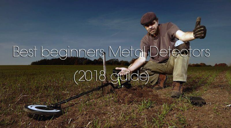 Best Beginners Metal Detectors