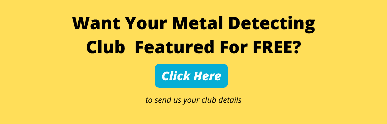 want your metal detecting club featured for free? in black text on yellow background