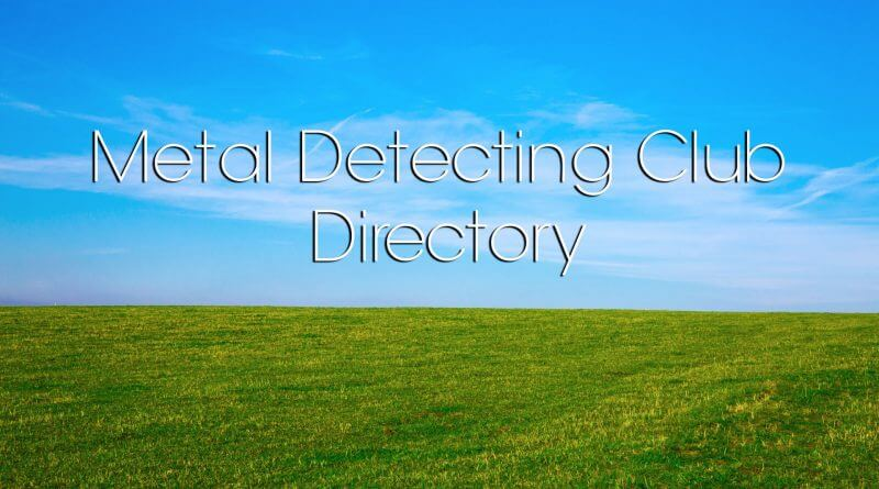 Metal Detecting Clubs UK Directory